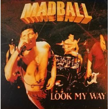 Look My Way - Madball