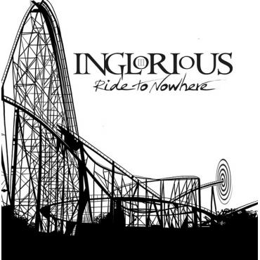Ride To Nowhere - Inglorious