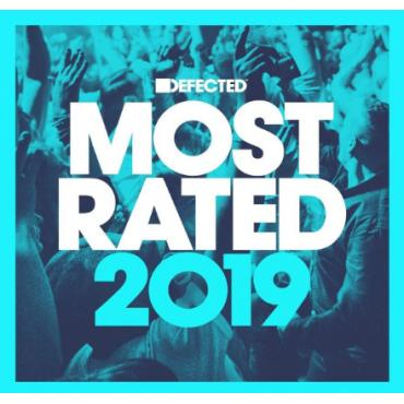 Defected Presents Most Rated 2019 - Various Production