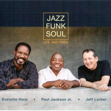 Life And Times - Jazz Funk Soul