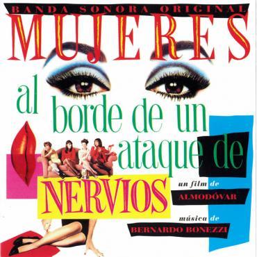 Mujeres Al Borde De Un Ataque De Nervios (Banda Sonora Original) - Bernardo Bonezzi