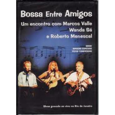 Bossa Entre Amigos - Marcos Valle