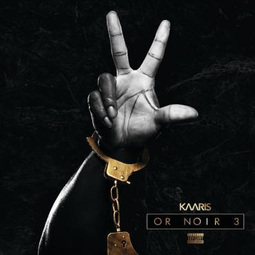 Or Noir 3 - Kaaris