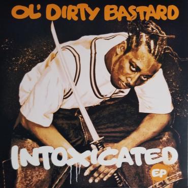 Intoxicated - Ol' Dirty Bastard