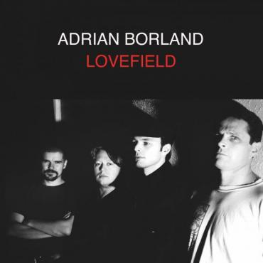 Lovefield - Adrian Borland
