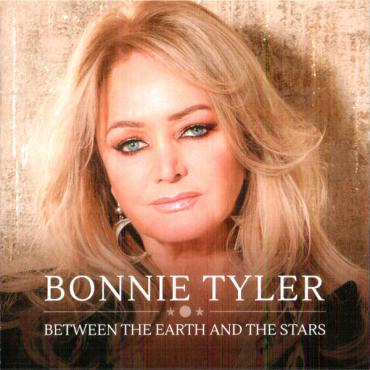 Between The Earth And The Stars - Bonnie Tyler