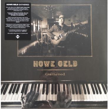 Gathered - Howe Gelb