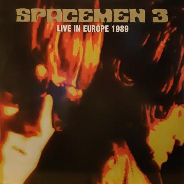 Live In Europe 1989 - Spacemen 3