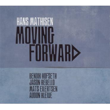 Moving Forward - Hans Mathisen