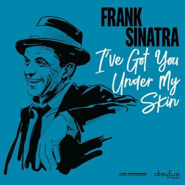 I´ve Got You Under My Skin - Frank Sinatra