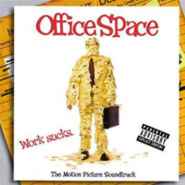 Office Space (The Motion Picture Soundtrack) - Various Production
