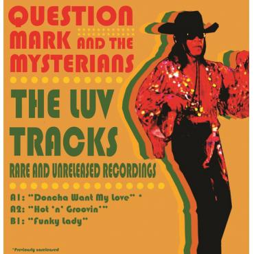 The Luv Tracks - ? & The Mysterians