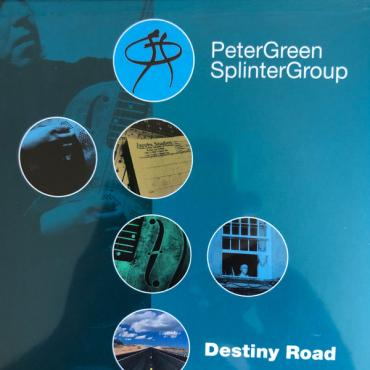 Destiny Road - Peter Green Splinter Group