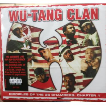 Disciples Of The 36 Chambers: Chapter 1 - Wu-Tang Clan