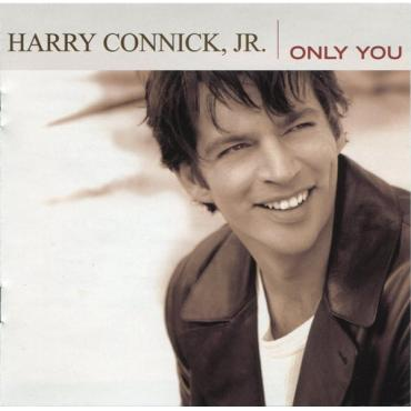Only You - Harry Connick, Jr.