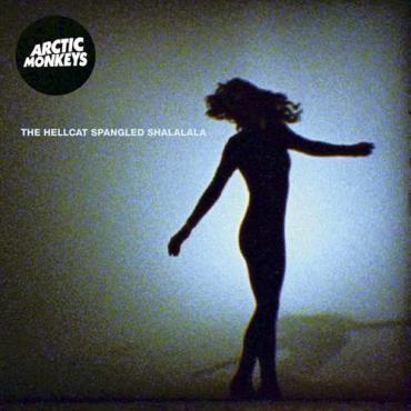 The Hellcat Spangled Shalalala - Arctic Monkeys