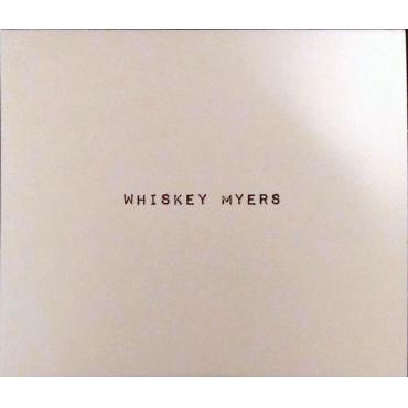 Whiskey Myers - Whiskey Myers