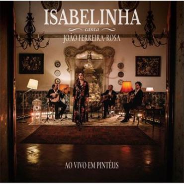 CANTA JOAO FERREIRA-ROSA - ISABELINHA