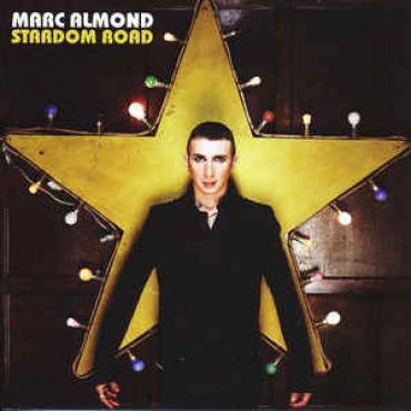 Stardom Road - Marc Almond