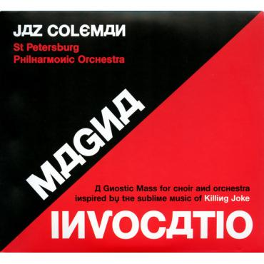 Magna Invocatio (A Gnostic Mass For Choir And Orchestra Inspired By The Sublime Music Of Killing Joke) - Jaz Coleman