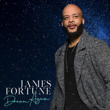 Dream Again - James Fortune