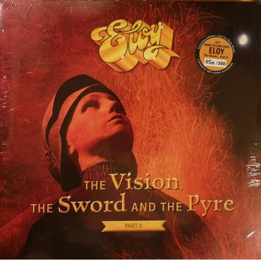 The Vision, The Sword And The Pyre Part II - Eloy