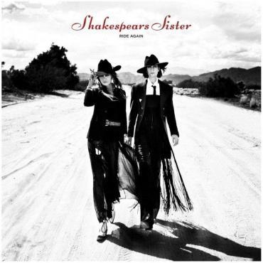 Ride Again - Shakespear's Sister