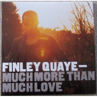 Much More Than Much Love - Finley Quaye