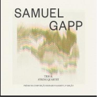 SAMUEL GAPP TRIO & STRING QUARTET - SAMUEL GAPP
