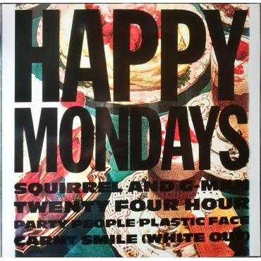 Squirrel And G-Man Twenty Four Hour Party People Plastic Face Carnt Smile (White Out) - Happy Mondays