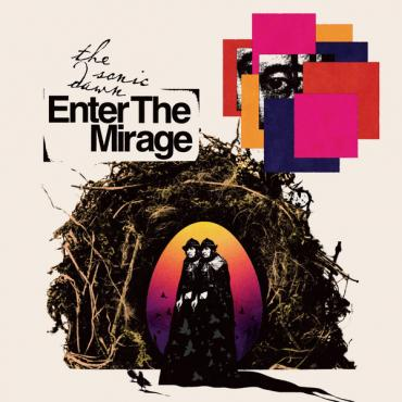 Enter The Mirage - The Sonic Dawn