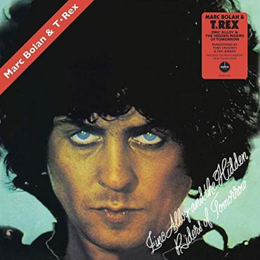 Zinc Alloy And The Hidden Riders Of Tomorrow - A Creamed Cage In August - Marc Bolan