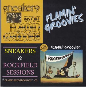 Sneakers & Rockfield Sessions - The Flamin' Groovies