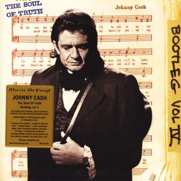 Bootleg Vol IV: The Soul Of Truth - Johnny Cash