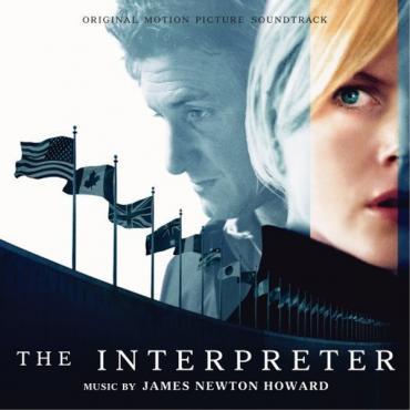 The Interpreter (Original Motion Picture Soundtrack)  - James Newton Howard