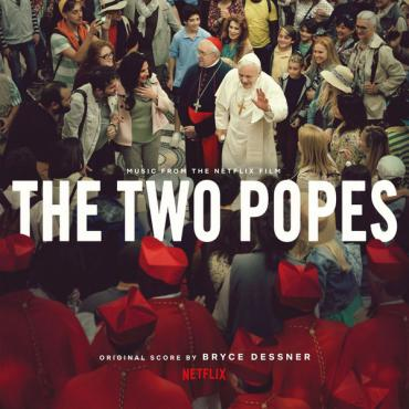 The Two Popes (Music From the Netflix Film) - Bryce Dessner