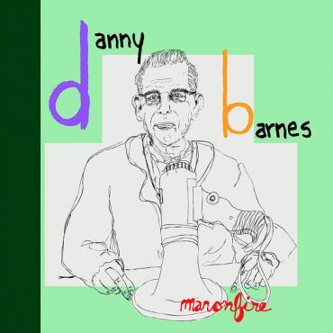 Man On Fire - Danny Barnes