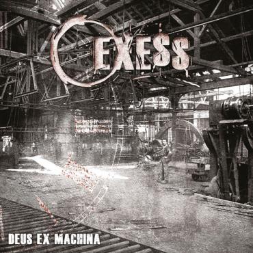 Deus Ex Machina - Exess