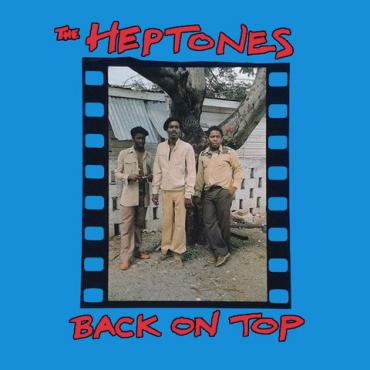 Back On Top - The Heptones