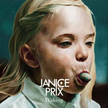 Waking - Janice Prix