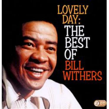 Lovely Day: The Best Of Bill Withers - Bill Withers