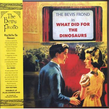 What Did For The Dinosaurs - The Bevis Frond