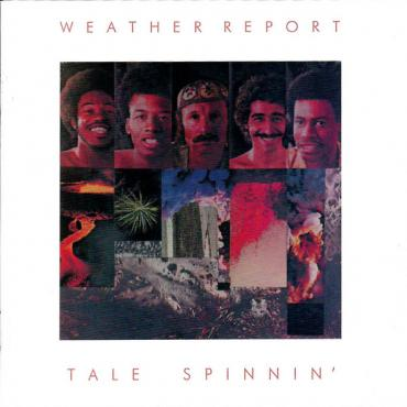 Tale Spinnin' - Weather Report