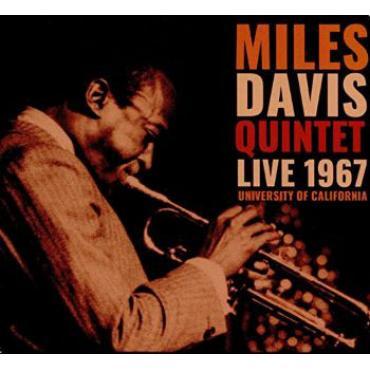 Live 1967 University Of California - The Miles Davis Quintet