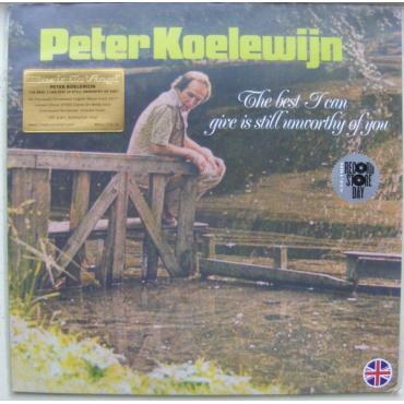 The Best I Can Give Is Still Unworthy Of You - Peter Koelewijn