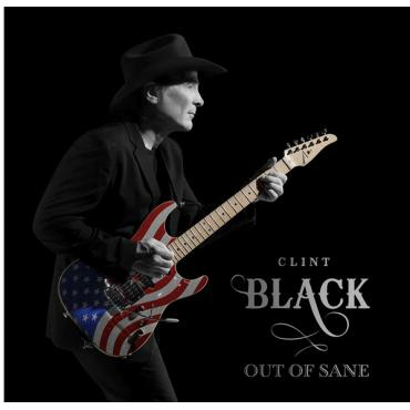 Out Of Sane  - Clint Black