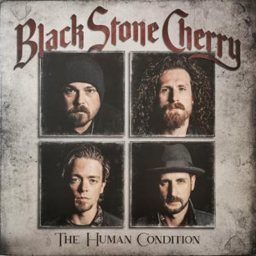 The Human Condition - Black Stone Cherry
