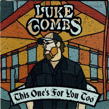 This One's For You Too - Luke Combs