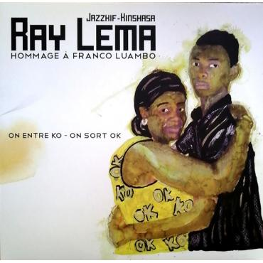 Hommage A Franco Luambo (On Entre KO - On Sort OK) - Ray Lema