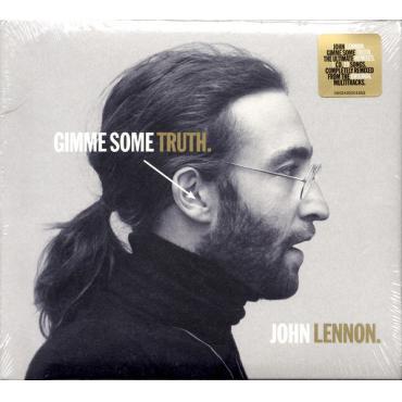 Gimme Some Truth. - John Lennon
